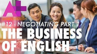 The Business of English - Episode 12: Negotiating part 1
