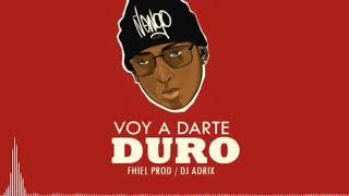 Voy a darte duro Ñengo Flow / FHIEL PRODUCER X DJ ADRIX
