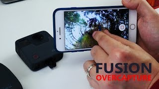 GoPro Fusion OverCapture on mobile - Quick guide and walkthrough