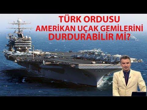 Türk ordusu Amerikan uçak gemilerini durdurabilir mi? mp3 yukle - mp3.DINAMIK.az