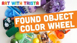 Art With Trista - Found Object Color Wheel