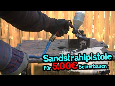 DIY | Sandstrahlpistole für 5,00€ ⚒😱