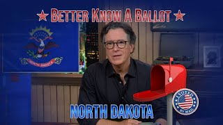 """North Dakota, Confused About Voting In The 2020 Election? """"Better Know A Ballot"""" Is Here To Help!"""