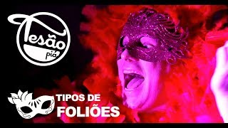 TESÃO PIÁ - TIPOS DE FOLIÕES