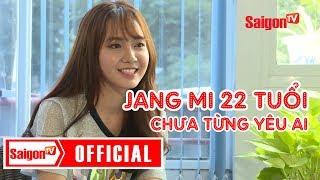 """""""Thánh nữ Bolero"""" Jang Mi: 22 tuổi chưa từng yêu ai, tự nhận là gái ngoan - SAIGONTV"""