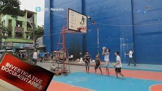 Investigative Documentaries: Pagtatayo ng basketball court sa gitna ng kalsada, ipinagbabawal
