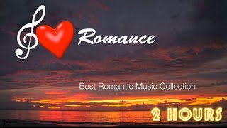 Romantic Music & Romantic Music Instrumental: BEST Collection of Romantic Music Videos