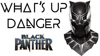What's Up Danger - Blackway & Black Caviar (Black Panther)
