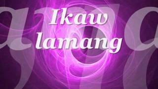 IKAW LAMANG. by JAY-R/ LYRICS