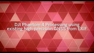 DJI Phantom 4 RTK | Processing high-precision GNSS from EXIF
