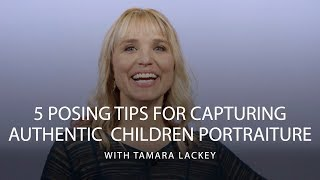 5 Tips For Posing And Directing Child Portraits