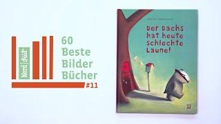60 Beste Bilder Bücher: #11 Der Dachs hat heute schlechte Laune!