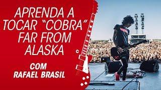 Far From Alaska: aprenda a tocar Cobra, com Rafael Brasil