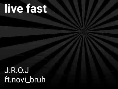 Live fast JRO-J ft. novi bruh    (prod. SAURON)