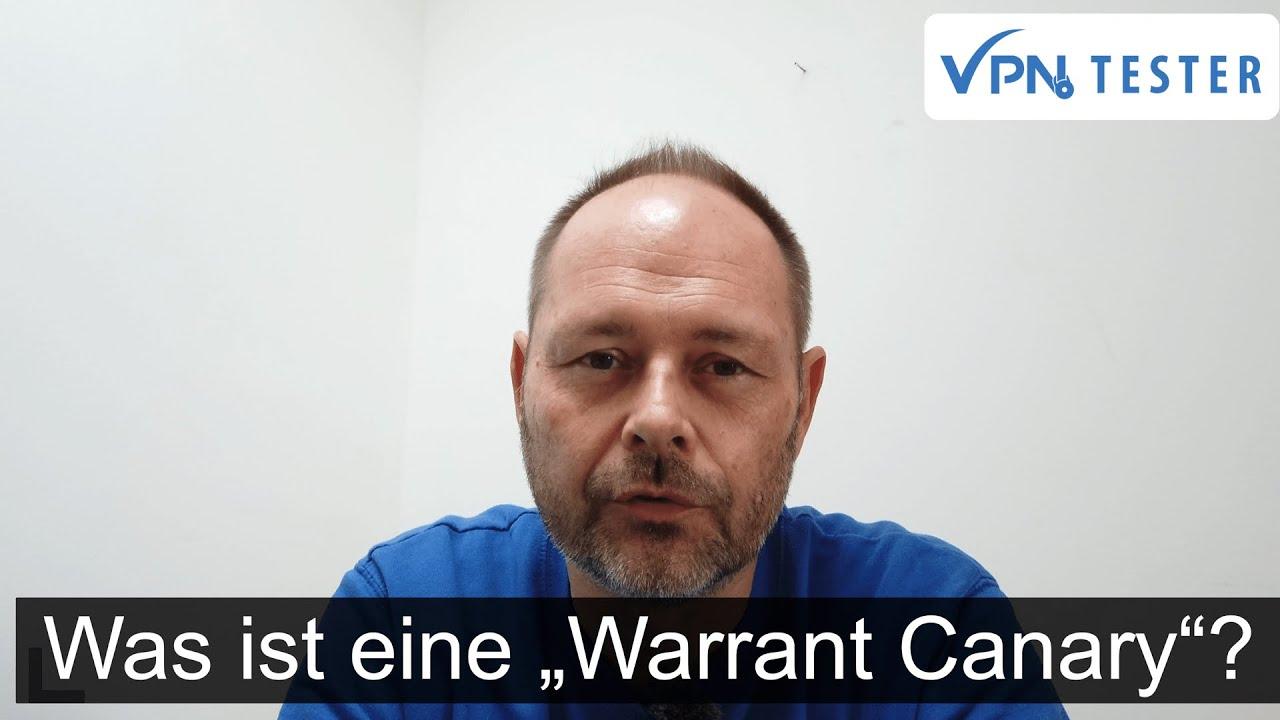 "Welche VPN-Anbieter ""Warrant Canary"" Erklärungen ausstellen! 1"