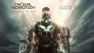 Radical Redemption - God's Child (HQ Official)
