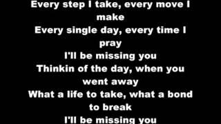 Puff Daddy - I'll Be Missing You (LYRICS)