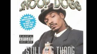 Snoop Dogg - Still A G Thang (Slowed & Chopped)