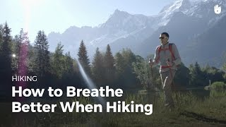 Discover Breathing Tips   Hiking