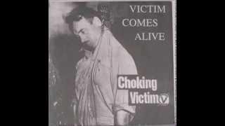 Choking Victim - Victim Comes Alive (1997)
