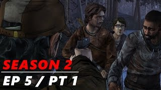 I CAN'T STAND HIM! - The Walking Dead: Season 2 - Episode 5 | Part 1