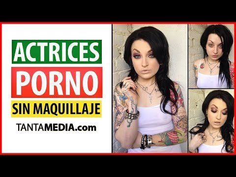 Actrices Porno Sin Maquillaje - TE SORPRENDERAS! ★ PornStars Without Makeup ★