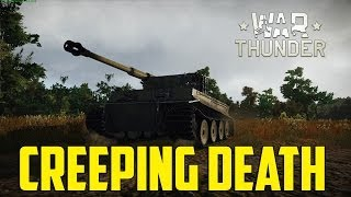 War Thunder Ground Forces - Creeping Death