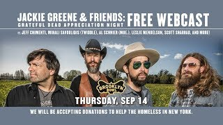 <b>Jackie Greene</b> & Friends Grateful Dead Appreciation Night Live From Brooklyn Bowl NY