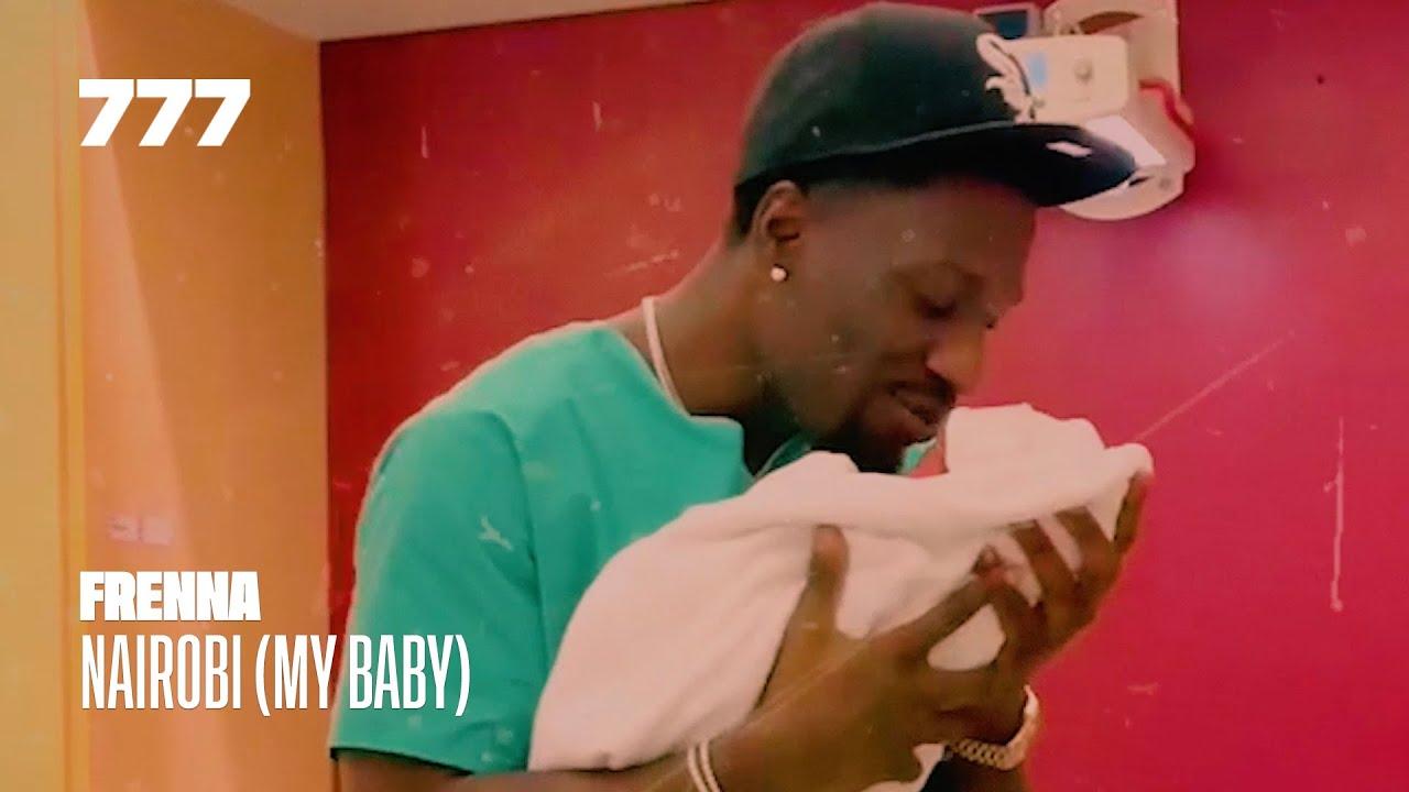 >FRENNA – NAIROBI (MY BABY)