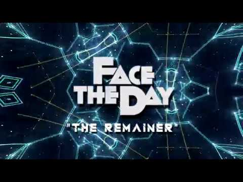 Face The Day - Face The Day - The Remainer