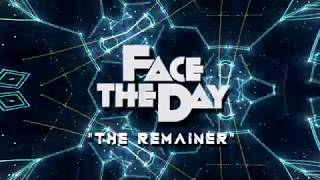 Video Face The Day - The Remainer