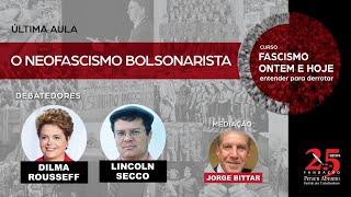 #aovivo | Dilma Rousseff e Lincoln Secco debatem neofascismo bolsonarista
