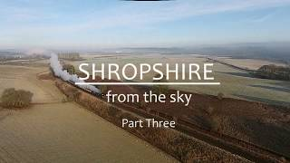Shropshire from the Sky Part Three