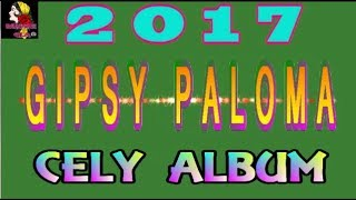 GIPSY PALOMA CELY ALBUM 2017