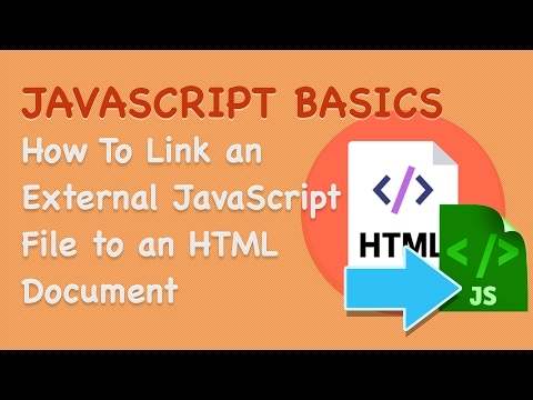 How To Link an External JavaScript File to an HTML Document