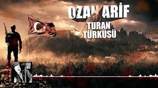 Ozan Arif   Turan Türküsü