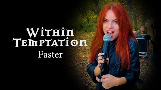 Faster - Within Temptation; by The Iron Cross