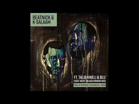Beatnick & K Salaam ft. Talib Kweli & Blu -