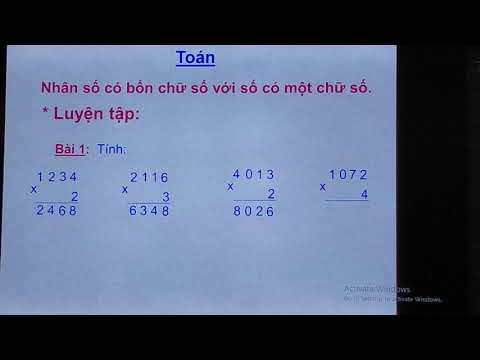 Tiết dạy trực tuyến Môn Toán lớp 3 Nhân số có bốn chữ số với số có một chữ số trường Tiểu Học Nam Chính