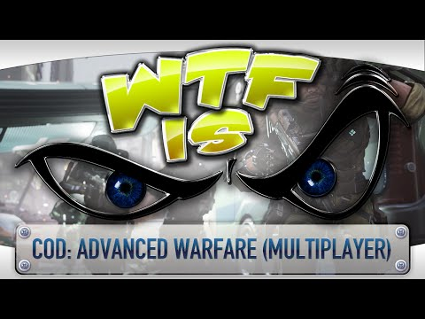 ► WTF Is... -  Call of Duty: Advanced Warfare (Multiplayer) ? video thumbnail