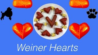 How to make VALENTINES WEINER HEARTS DOG SAUSAGE TREAT - DIY Dog Food by Cooking For Dogs