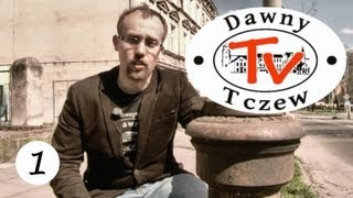 preview picture of video 'Dawny Tczew TV - historyczna podróż. Na początek szlak zabytków małej infrastruktury'