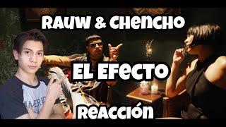 Rauw Alejandro X Chencho Corleone - El Efecto (Video Oficial) (Reaccion)