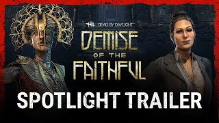 Dead by Daylight | Demise of the Faithful | Spotlight