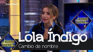Lola Índigo explica su repentino cambio de nombre - El Hormiguero 3.0