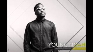 Young Noah - Testimony: A Musician's Story