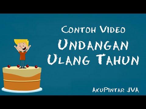 Video Contoh Video Undangan Ulang Tahun - AkuPintar JVA