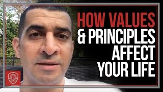 How Values & Principles Affect Your Life