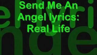 Real Life - Send Me An Angel lyrics