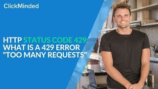 """HTTP Status Code 429: What Is a 429 Error """"Too Many Requests"""" Response Code?"""